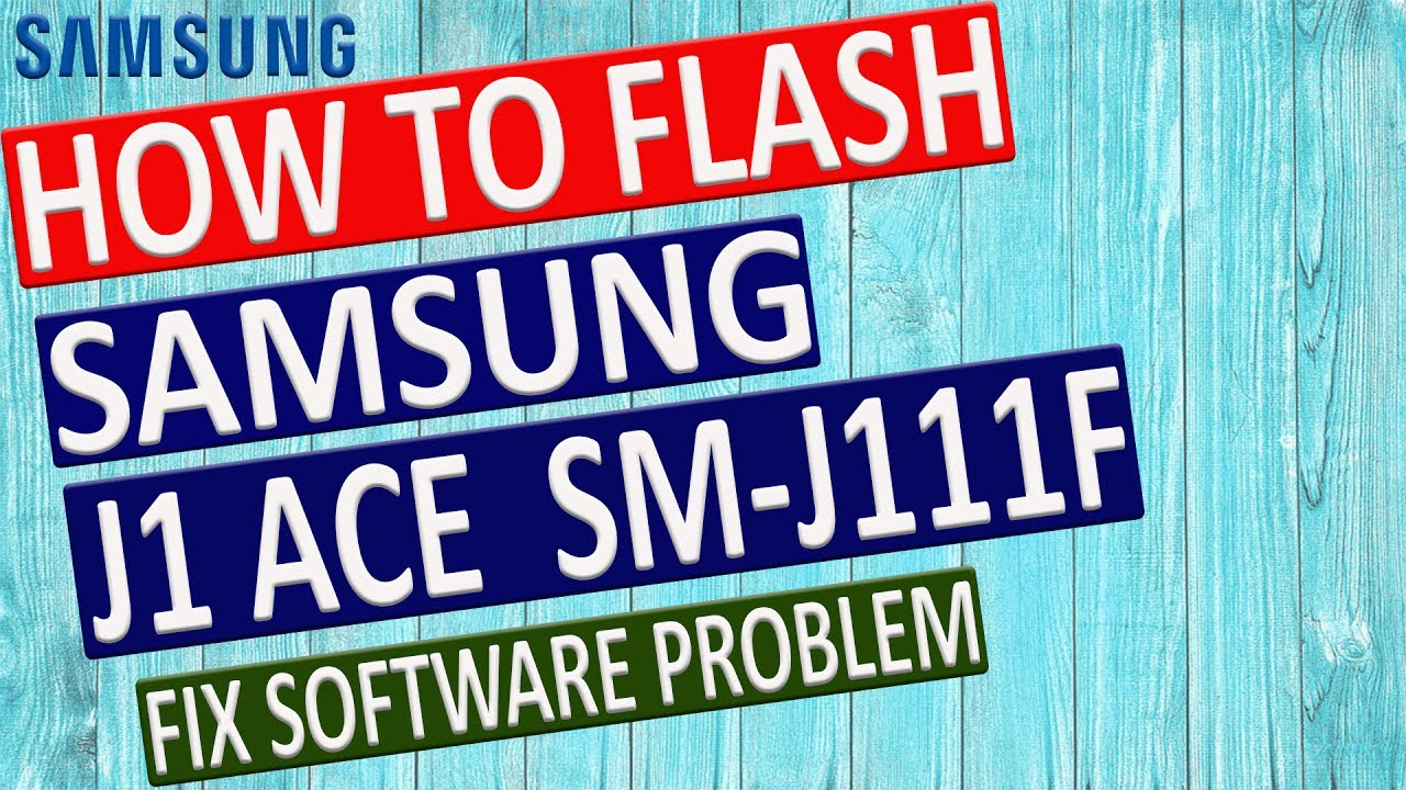 Download Repair Firmware Galaxy J1 Ace Sm J110h mp3