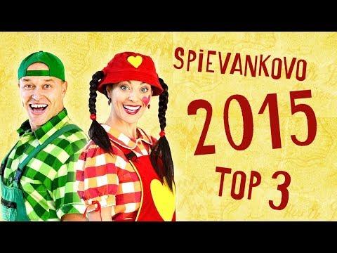 TOP 3 - 2015 - Najobľúbenejšie videá zo SPIEVANKOVA v roku 2015