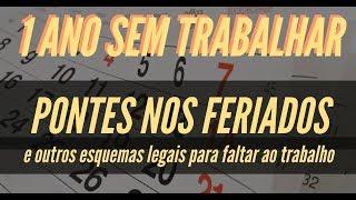 PONTES NOS FERIADOS - UM ANO SEM TRABALHAR (LEGALMENTE) I QUERO LÁ SABER #26