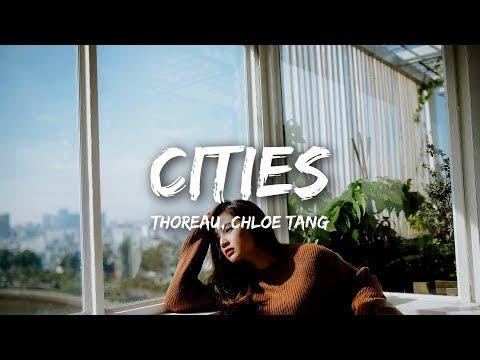 Thoreau, Chloe Tang - Cities (Lyrics)