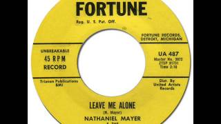 NATHANIEL MAYER & THE FABULOUS TWILIGHTS - LEAVE ME ALONE [Fortune 487] 1962