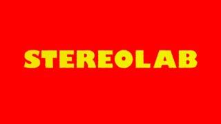 Stereolab 2019