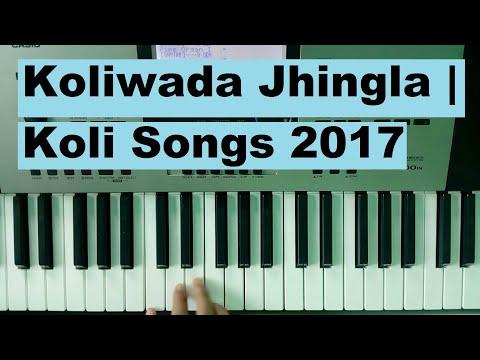 Koliwada Jhingla | Koli Songs 2017
