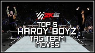 WWE 2K15 - Top 5 Hardy Boyz Tag Team Moves! (WWE 2K15 Countdown) [PS4/XB1]