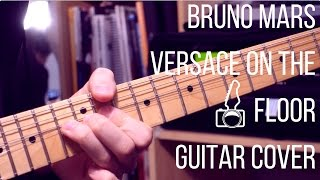 Baixar Bruno Mars - Versace On The Floor // Guitar Cover