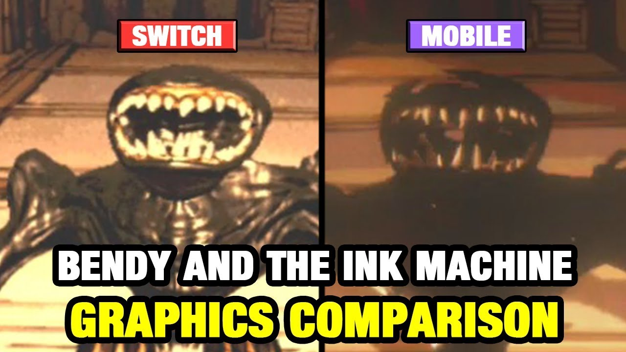 Bendy and the Ink Machine Graphics Comparison - Switch vs ...