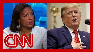 Susan Rice on Trump: What is he smoking?