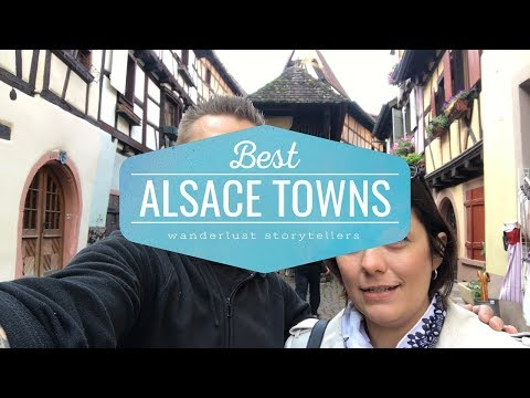 Best Alsace Towns to Visit on a Road Trip | Alsace Travel Guide
