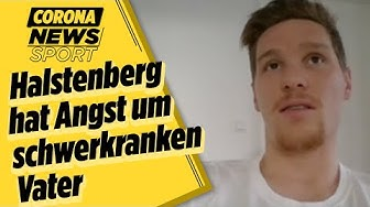 Halstenberg hat Angst um schwerkranken Vater   Corona Sport Spezial