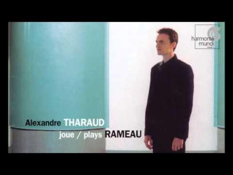 Jean-Philippe Rameau: Nouvelles Suites - Alexandre Tharaud (Audio video)