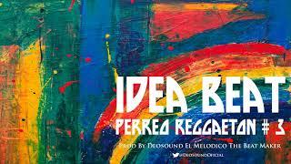 June. Instrumental Beat Perreo Reggaeton # 3 Prod. Deosound El Melodico. 2018
