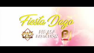 BIG MJ ft BASTA LION  #FIESTA_DAGO