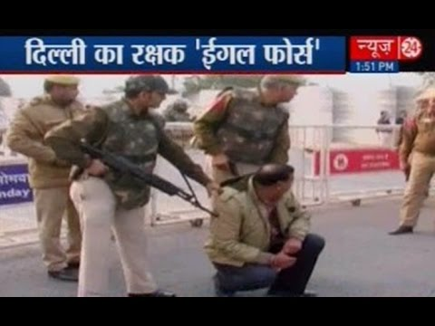 Eagle force appointed to counter terrorism in Delhi