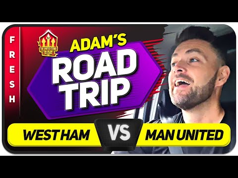 RONALDO 3 IN A ROW? West Ham vs Man United ADAM ROAD TRIP   Man United News