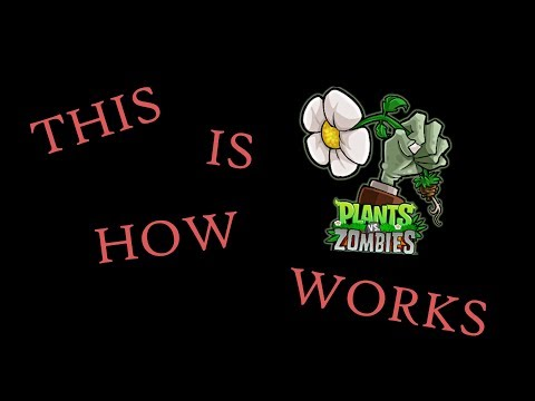 This is how Plants vs. Zombies works!