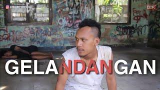 GELANDANGAN || FILM PENDEK #CINGIRE
