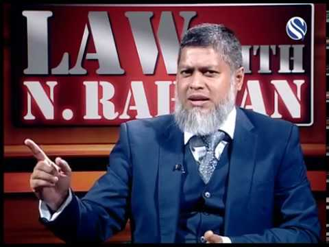 13 January 2018, Law with N Rahman, Part 1