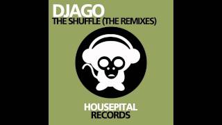Djago - The Shuffle (Kevin Call aka DJ Nojz Remix)
