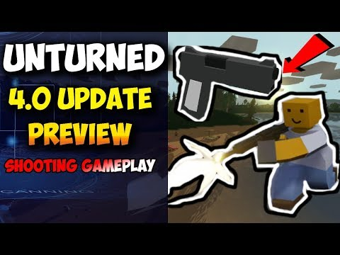 UNTURNED | 4.0 UPDATE | NEWS | PREVIEW 😀