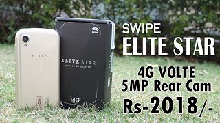 Swipe Elite Star (4G) Unboxing & Overview- In Hindi