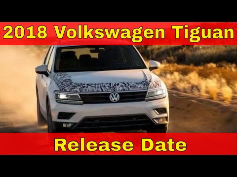 HOT TODAY 2018 VW Tiguan US Release Date