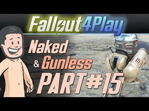 Fallout 4 Naked & Gunless - #15 Turrets Syndrome