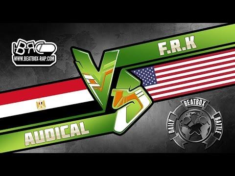 F.R.K VS Audical ★ Daily Beatbox Battle ★ 23.5.2016