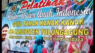 SENAM KREASI ANAK INDONESIA with PAK RUDI - POCO-POCO IGTKI DAN PGRI KABUPATEN TULUNGAGUNG JATIM