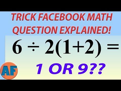 Facebook's Trickiest Viral Math Problem Explained! [6/2(1+2)]