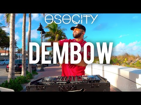 Dembow 2020  The Best of Dembow 2020 by OSOCITY