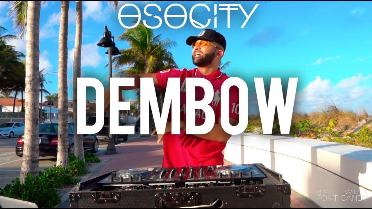 Dembow 2020 | The Best of Dembow 2020 by OSOCITY