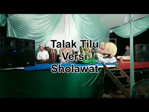 Hiburan Islami Talak Tilu Versi Sholawat