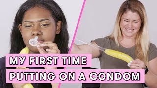 My First Time Putting on a Condom | Seventeen Firsts