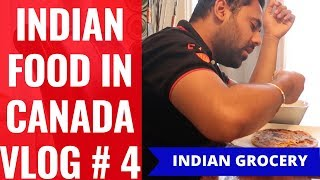 Price  of Indian Food In Canada at Walmart and Freshco. – Vlog # 4 An Indian in Canada on a budget.