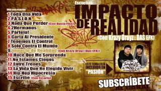 DOSHERMANOS  Impacto de Realidad (Con Krazy Drayz DAS EFX) (Prod. Omega Beatmaker