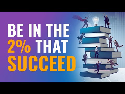 Why 2% Succeed and 98% Don't