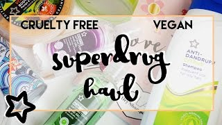 HAUL || Superdrug Haul - Vegan and Cruelty Free!