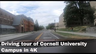 A driving tour of Cornell  University Campus Ithaca, N.Y. in 4K