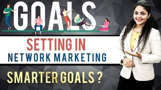 Goal Setting in Network Marketing | How To Set Goals In Life | Goal Setting Motivational Video