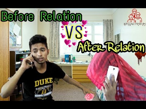 Bangla New Funny Video Before Relation Vs After Relation New Video  Bangali Friends