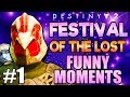 FUNNY FESTIVAL OF THE LOST HIGHLIGHTS! FUNNIEST! | Funny Destiny 2 Forsaken Gameplay Part 1