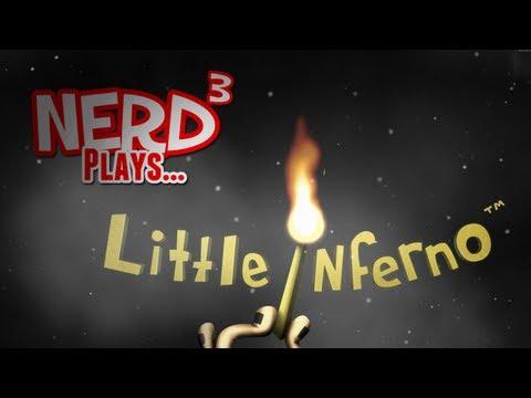 Nerd³ Plays... Little Inferno
