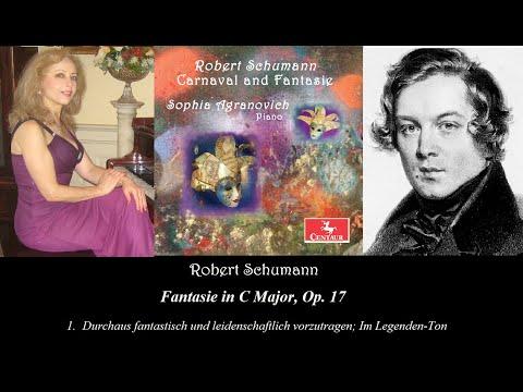 Schumann: Fantasie in C Major, op. 17 (1) - by Sophia Agranovich