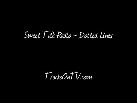 Sweet Talk Radio - Dotted Lines
