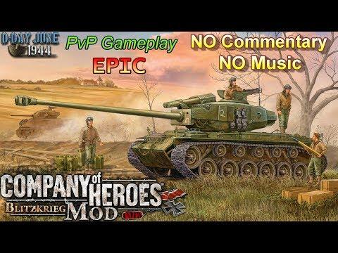CoH Blitzkrieg Mod PvP _ Epic US Armor _ pro players _ NO Music NO Commentary