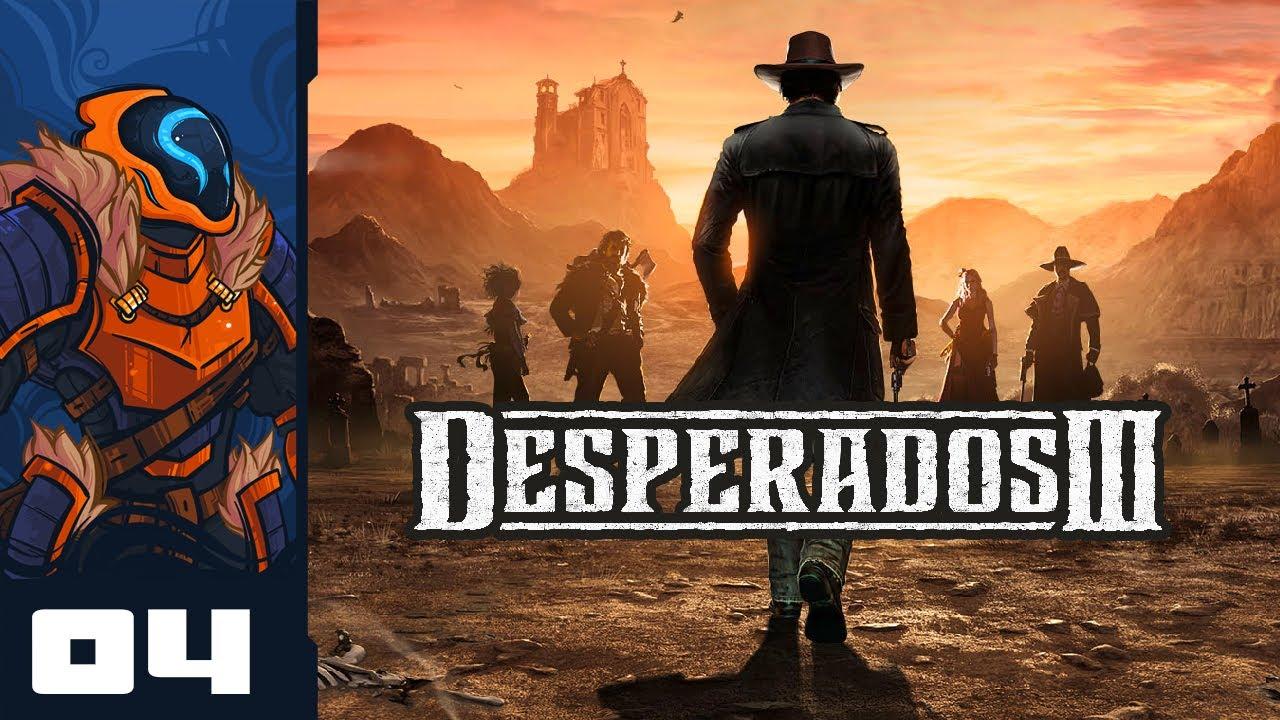 You Burn My Farm I Burn You Let S Play Desperados 3 Pc Gameplay Part 4 Youtube