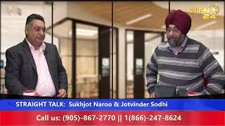 STRAIGHT TALK:  Sukhjot Naroo …