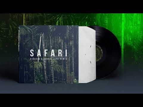 Serena - Safari (Asproiu & Ovidiu Lupu Remix)
