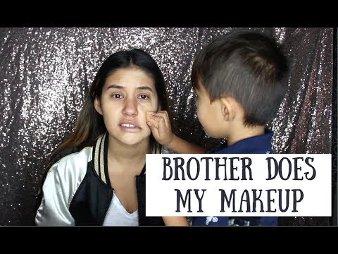 MY 4 YEAR OLD BROTHER DOES MY MAKEUP