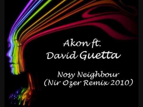 David Guetta & Akon - Nosy Neighbor (Nir Ozer Remix 2010)